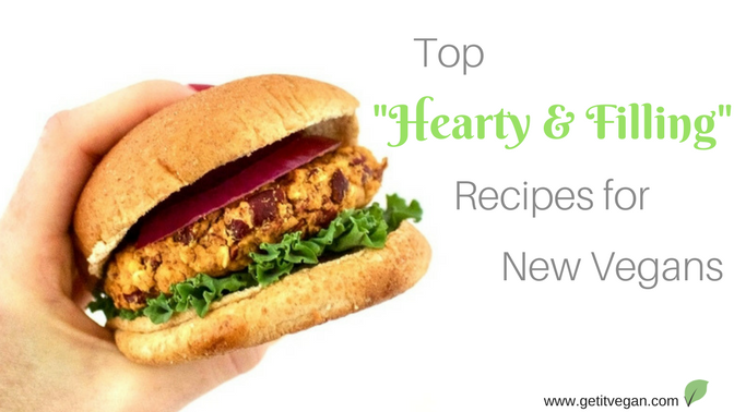 Top Filling and Hearty Meals