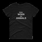 Women's Killin WODS not Animals tee get it vegan